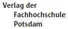Verlag der Fachhochschule Potsdam