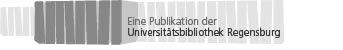 Publikationen der Universitätsbibliothek Regensburg